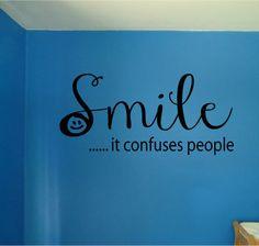 Smile...it confuses people Vinyl Wall Art by designstudiosigns, $32.50