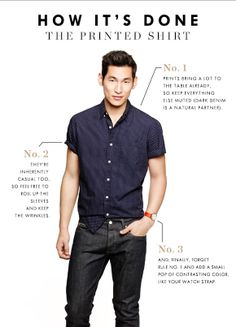 The Printed Shirt - How-to. #fashion #style - Dark denim only - disregard everything else.