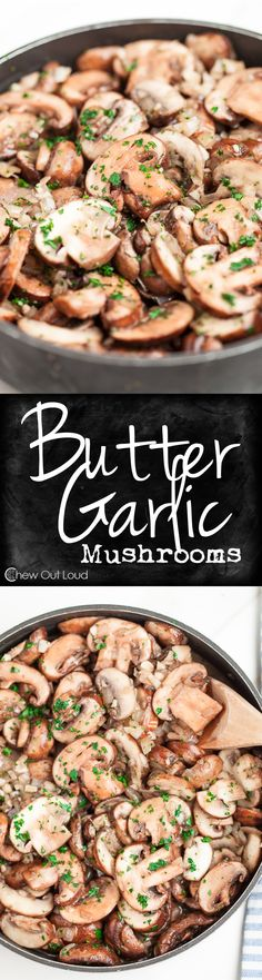 Butter and Garlic Mushrooms are so easy, savory, and delicious. Perfect side dish or add-in to your favorite dishes!