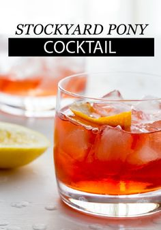 Your guests will love sipping on this Stockyard Pony Cocktail that's easy to make and perfect for summer.