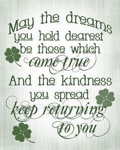 Dreams and Kindness St. Patrick day quotes....♥♥...