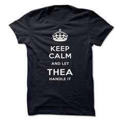 Keep Calm And Let THEA Handle It THEA T-Shirts Hoodies THEA Keep Calm Sunfrog Shirts	#Tshirts  #hoodies #THEA #humor #womens_fashion #trends Order Now =>	https://www.sunfrog.com/search/?33590&search=THEA&Its-a-THEA-Thing-You-Wouldnt-Understand