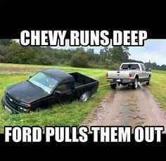 Ya I see that all the time my brouther has a ford but I can believe it those a thouse trucks suck