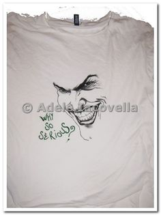 joker | handpainted on t-shirt Adele Iacovella 2014-2015
