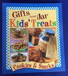 Gifts From A jar Kids' Treats Cookies And Snacks 2005 Hardcover Three Ring Book