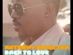 Anthony Hamilton - Best Of Me (+playlist)