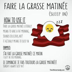 french expression faire la grasse matinee