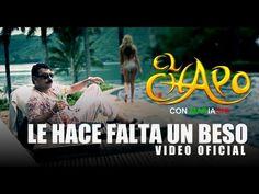 El Chapo de Sinaloa - Le hace falta un beso (Video Oficial) - YouTube