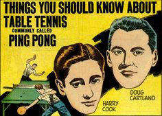 Ping Pong.  Just like Pool, it starts with P, and that rhymes with T, and T is the beginning of Trouble!  Yes, there's gonna be Trouble, right here in River City!  (1937)
