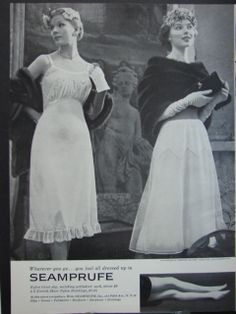 """Wherever you go...you feel all dressed up in Seamprufe"" #vintage #lingerie #ad When slips weren't dresses too ;)"