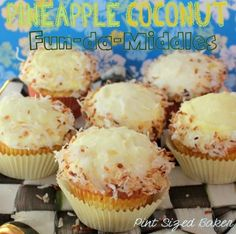 Pineapple Coconut Fun-da-Middles Cupcakes by Pint Sized Baker