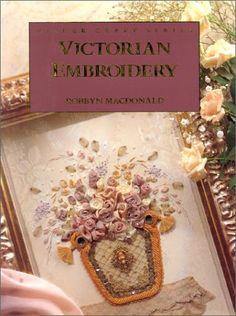 Victorian Embroidery (Milner Craft Series): Robbyn MacDonald: 9781863511100: Amazon.com: Books