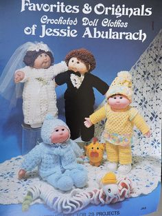 Favorite & Originals Crocheted Doll Clothes of Jessie Abularach Crochet Needlework Book Cabbage Patch Kids Clothes, Cabbage Patch Kids Dolls, Kids Clothes Patterns, Doll Patterns, Crochet Doll Clothes, Crochet Dolls, Vintage Crochet Patterns, Cross Stitch Fabric, Child Doll