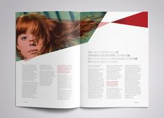 This magazine has a significant amount of negative space. The text is well contained in columns at the bottom either page, this leaves lots of room at the top for imagery or other elements. The colors used are very modest and the geometric shapes are thought provoking. The minimal artwork is very clean and compliments the well formatted text.