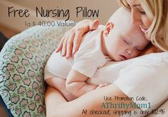 free nursing pillow code FREE NURSING PILLOW FROM NURSINGPILLOW.COM, USE PROMO CODE ATHRIFTYMOM1