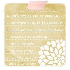 Beautiful tips for when a friend experiences the loss of a baby.