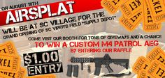 "Next Saturday, August 18th, 2012, AirSplat and Infidel Airsoft Team will be at SC Village for the grand opening of their airsoft only field called ""Supply Depot""! Stop by the AirSplat booth to buy a $1 Raffle Ticket for the chance to win a Custom M4 Patrol AEG http://www.airsplat.com/Items/ER-M4-MID-CUSTM.htm as well as the opportunity to get your hands on tons of giveaways! Don't forget to Like/Share!"