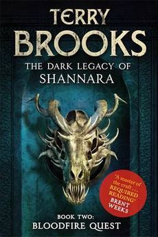 The Bloodfire Quest by Terry Brooks (March)