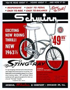 The Schwinn Stingray was a cool bike. See photos and documentation from vintage catalogs of this great old bike spanning the years from 1964 to Old Advertisements, Retro Advertising, Retro Ads, Vintage Ads, Vintage Tools, Vintage Branding, My Childhood Memories, Childhood Toys, School Memories