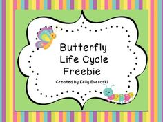 Butterfly Life Cycle - Freebie - Happily Ever After Education - TeachersPayTeachers.com