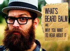 What is beard balm and what is it used for? Beard balm is a beard care product to condition & shape your facial hair. A combination of beard oil & beard wax Best Beard Balm, Beard Oil And Balm, Diy Beard Oil, Beard Wax, Beard Growth Stages, Straight Razor Shaving Kit, Popular Beard Styles, Beard Maintenance, Types Of Beards