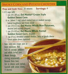 Del Monte's Smoky Corn and Potato Chowder - I made this with smoked sausage and it was so easy and delicious! Easy Corn Chowder, Potato Corn Chowder, Cooking 101, Cooking Recipes, Del Monte Recipes, Emergency Preparedness Food, Corn Soup Recipes, One Dish Dinners, Food Test