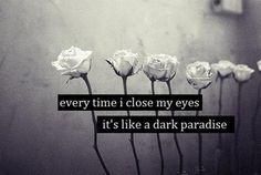 Dark Paradise, Lana Del Rey <3    http://lanadelreyweb.com