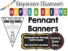 Responsive Classroom HOPES AND DREAMS Pennant Banners! Boy and girl versions for Grades K-6!