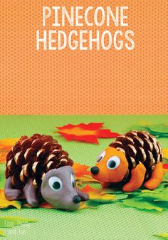 Find some pinecones in your yard and turn them into these adorable hedgehogs!