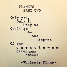 Planets, part two. Rebuild series no. 40 #rebuild #planets #us #soul #unexplored #depth #cavern #chrissiepinney #instapoem #instaquote #instapoetry #igerssanfrancisco #love #poem #poet #poetry #igpoem #igpoet #quote #quotes #sanfrancisco #typewriter #typewriterig #typewriterpoem #words #write #writersofig