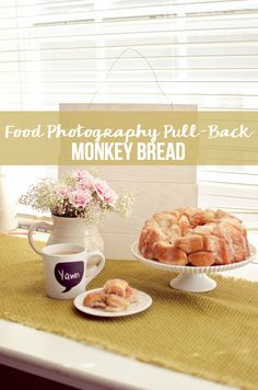 Food Photography Pull Back:  Monkey Bread