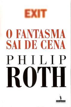 O Fantasma Sai de Cena, Philip Roth