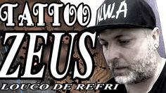 Zeus Tattoo (Louco de Refri)