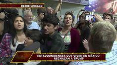 ESTADOUNIDENSES QUE VIVEN EN MÉXICO RECHAZAN A TRUMP