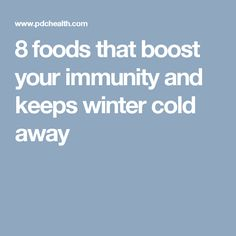 8 foods that boost your immunity and keeps cold away this winter season - pdchealth Winter Season, Vitamin E, Health Tips, Cold, Diet, Seasons, Winter Time, Winter, Seasons Of The Year