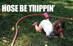 Hose be trippin' - it's awkward how much is laughed at this. Hahah
