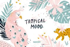 I'm so excited to introduce my Tropical Mood collection! This set includes jungle animals, floral elements, abstract shapes, lettering Illustration Jungle, Graphic Illustration, Watercolor Illustration, Vector Illustrations, Nursery Patterns, Print Patterns, Pattern Print, Vector Pattern, Jungle Animals