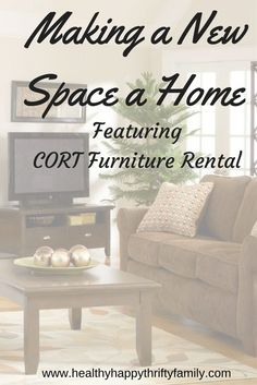 Making a New Space a Home feturing CORT Furniture Rental #CORTatHome #homesweethome #moving #ad