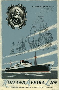 Vintage Travel Poster - Holland Afrika Lijn - 1952. Charles Trenet, Tourism Poster, Vintage Boats, Advertising Poster, Ship Art, Vintage Travel Posters, Grafik Design, Illustrations And Posters, Africa Travel