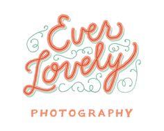 Ever Lovely - Mary Kate McDevitt • Hand Lettering and Illustration