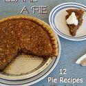 Mostly Homemade Mom - 12 Pie Recipes
