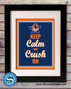 "Syracuse University ""Keep Calm and Crush On"" 8x10 Print. $9.95, via Etsy."
