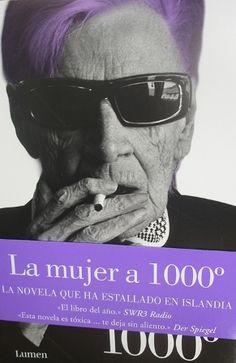 La mujer a 1000º / Hallgrímur Helgason ; traducido del islandés por Enrique Bernárdez - Barcelona : Lumen, 2013