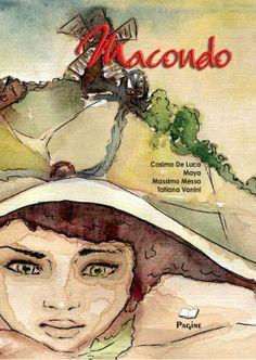 Macondo 2 di COSIMO DE LUCA, http://www.amazon.it/dp/B00J4ZNHCK/ref=cm_sw_r_pi_dp_SwaAtb19782C1