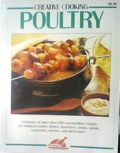 Creative Cooking: Poultry Paperback – January 1, 1993 by Marian Hoffman (Compiler)