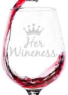 Her Wineness Funny Queen Wine Glass - Best Mothers Day Gifts For Mom - Unique Gag Gift For Women, Her - Cool Birthday Present Idea From Husband, Son, Daughter - Fun Novelty Glass For a Wife, Friend - lovely items you bought again - WomenFunny Wine Glass Sayings, Wine Glass Crafts, Wine Craft, Wine Bottle Crafts, Wine Bottles, Gag Gifts For Women, Unique Gifts For Women, Good Birthday Presents, Mom Birthday Gift
