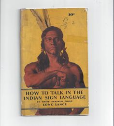 1930s Vintage How to Talk in the Indian Sign Language Book by