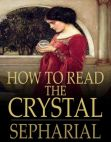 Read Online How to Read the Crystal.