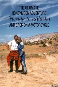 The Ultimate Honeymoon Adventure - Florida to Alaska and back on a Motorcycle #travel #adventure #alaska #motorcycletravel