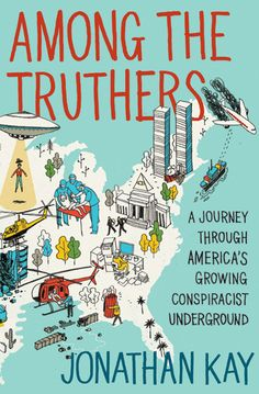 From 9/11 conspiracy theorists and UFO obsessives tothe cult of Ayn Rand and Birthercrusaders, America is suffering from an explosion in post-rationalistideological movements. In Among the Truthers,journalist Jonathan Kay offers a thoughtful and sobering look at how socialnetworking and Web-based video sharing have engendered a flourishing of new conspiracism. Kay details the sociological profiles of tenbrands of modern conspiracists—the Failed Historian,the Mid-Life Crack-Up, the Damaged…